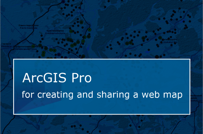 Using ArcGIS Pro for web-map creation and publication